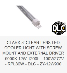 CLARK 3' CLEAR LENS LED COOLER LIGHT WITH SCREW MOUNT AND EXTERNAL DRIVER - 5000K 12W 1200L - 100V-277V - RPL36W - DLC - ZY-12W900