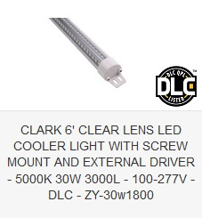 CLARK 6' CLEAR LENS LED COOLER LIGHT WITH SCREW MOUNT AND EXTERNAL DRIVER - 5000K 30W 3000L - 100-277V - DLC - ZY-30w1800