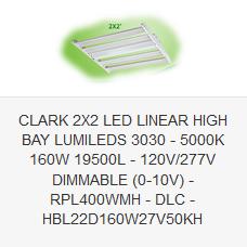CLARK 2X2 LED LINEAR HIGH BAY LUMILEDS 3030 - 5000K 160W 19500L - 120V-277V DIMMABLE (0-10V) - RPL400WMH - DLC - HBL22D160W27V50KH
