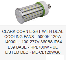 CLARK CORN LIGHT WITH DUAL COOLING FANS - 5000K 120W 14000L - 100-277V 360BS IP64 E39 BASE - RPL700W - UL LISTED DLC - ML-CL120WG6
