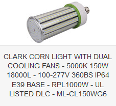 CLARK CORN LIGHT WITH DUAL COOLING FANS - 5000K 150W 18000L - 100-277V 360BS IP64 E39 BASE - RPL1000W - UL LISTED DLC - ML-CL150WG6