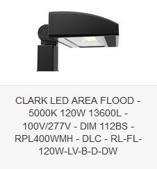 CLARK LED AREA FLOOD - 5000K 120W 13600L - 100V-277V - DIM 112BS - RPL400WMH - DLC - RL-FL-120W-LV-B-D-DW
