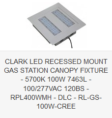 CLARK LED RECESSED MOUNT GAS STATION CANOPY FIXTURE - 5700K 100W 7463L - 100-277VAC 120BS - RPL400WMH - DLC - RL-GS-100W-CREE