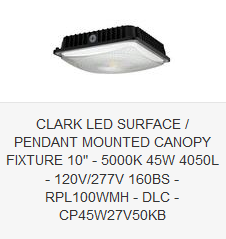 CLARK LED SURFACE  PENDANT MOUNTED CANOPY FIXTURE 10 - 5000K 45W 4050L - 120V-277V 160BS - RPL100WMH - DLC - CP45W27V50KB
