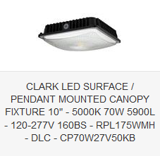CLARK LED SURFACE  PENDANT MOUNTED CANOPY FIXTURE 10 - 5000K 70W 5900L - 120-277V 160BS - RPL175WMH - DLC - CP70W27V50KB