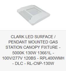 CLARK LED SURFACE  PENDANT MOUNTED GAS STATION CANOPY FIXTURE - 5000K 130W 13661L - 100V277V 120BS - RPL400WMH - DLC - RL-CNP-130W