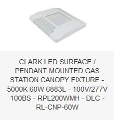 CLARK LED SURFACE PENDANT MOUNTED GAS STATION CANOPY FIXTURE - 5000K 60W 6883L - 100V-277V 100BS - RPL200WMH - DLC - RL-CNP-60W