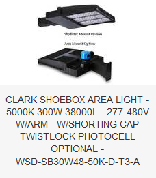 CLARK SHOEBOX AREA LIGHT - 5000K 300W 38000L - 277-480V - ARM - SHORTING CAP - TWISTLOCK PHOTOCELL OPTIONAL - WSD-SB30W48-50K-D-T3-A